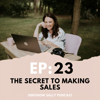 The Secret to Making Sales