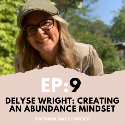 Creating an abundance mindset with Delyse Wright